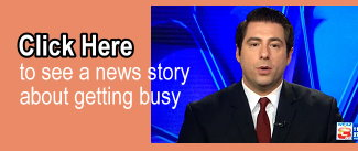 Click Here to see a news story about getting busy
