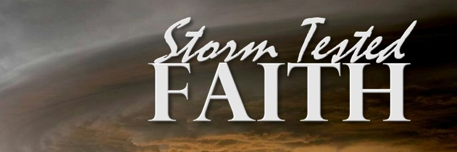 Storm Tested Faith