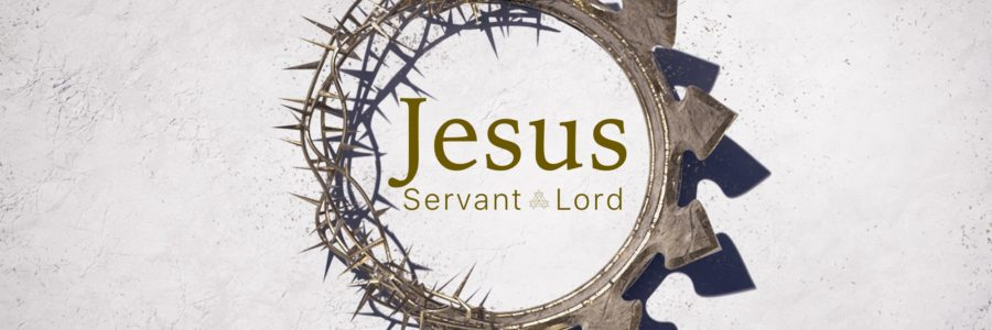 Jesus servant Lord