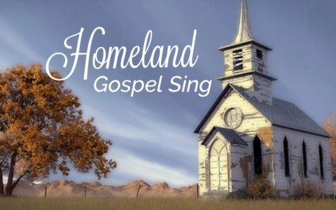 Homeland Gospel Sing