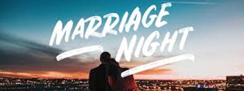 Marriage Night