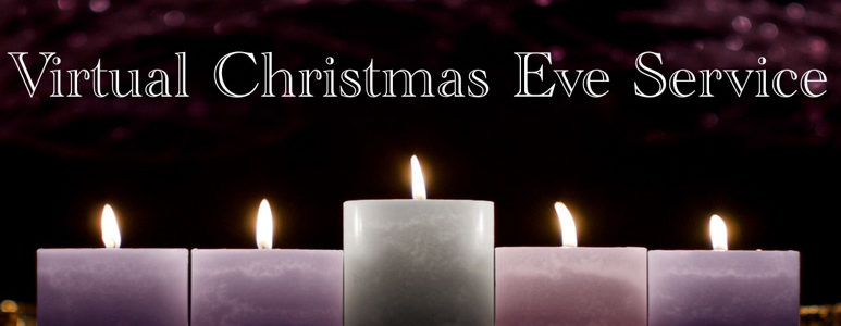 Virtual Christmas Eve Service