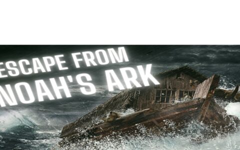 ESCAPE from Noah's Ark